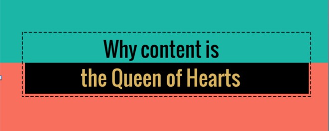 why content is queen of hearts edited blog graphic